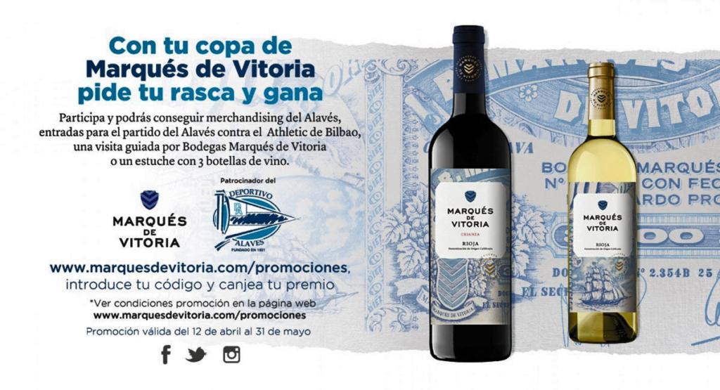 Futbol y vino, Marques de Vitoria y Alaves
