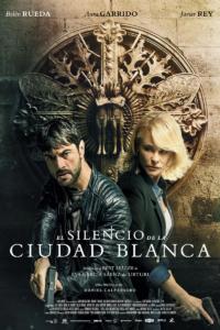 Vitoria, blanca y de cine, Pelicula El silencio de la Ciudad Blanca