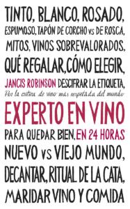 Cinco libros de vino para 2020, Experto en vino en 24 horas, Jancis Robinson