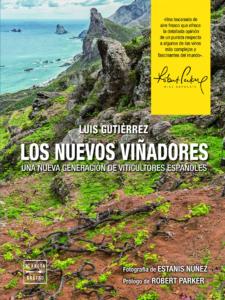 Cinco libros de vino para 2020, Los nuevos Viñadores, Luis Gutiérrez